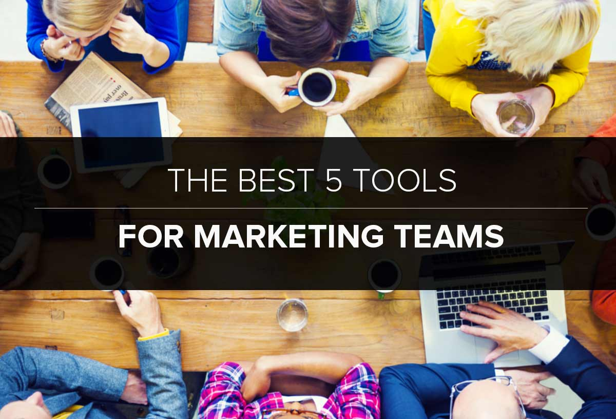 The-Best-5-Tools-For-Marketing-Teams